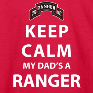 KEEP CALM MY DAD'S A RANGER Kids' Shirts - Kids' Long Sleeve T-Shirt