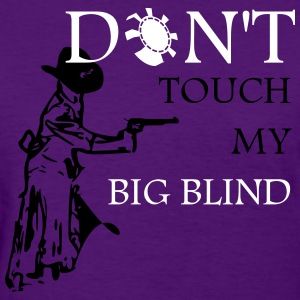 Dont touch my BB - Women's T-Shirt