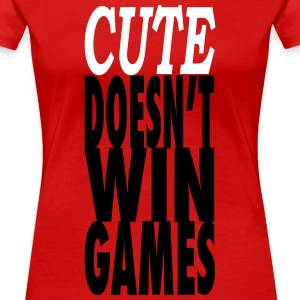 Cute Doesn't Win Games - Workout Inspiration Women's T-Shirts - Women's Premium T-Shirt
