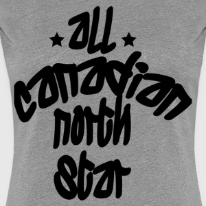 All Canadian North Star Women's T-Shirts - Women's Premium T-Shirt