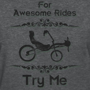 Recumbent Bicycle Awesome Rides Try Me - Women's T-Shirt