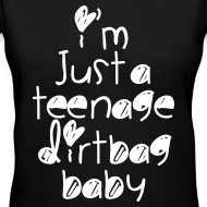 Design ~ TEENAGE DIRTBAG