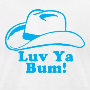 Luv Ya Bum T-Shirts - Men's T-Shirt by American Apparel