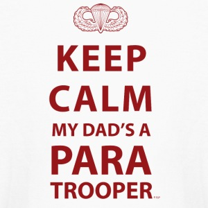 KEEP CALM MY DAD'S  A PARATROOPER - Kids' Long Sleeve T-Shirt