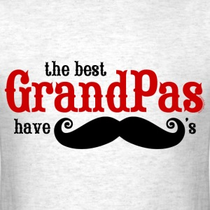 Best Grandpas Have Mustaches - Men's T-Shirt
