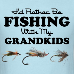Rather Be Fishing Grandkids T-Shirt - Men's T-Shirt