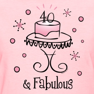 Fabulous 40 T-Shirt - Women's T-Shirt