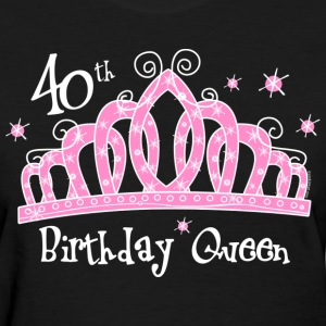 Tiara 40th Birthday Queen Dark T-Shirt - Women's T-Shirt
