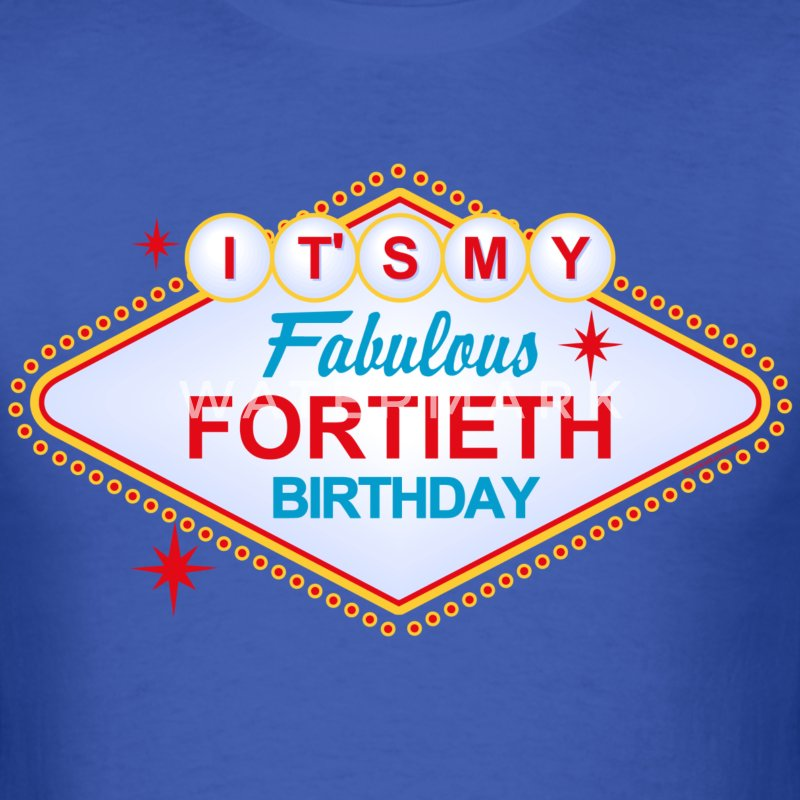 Las Vegas 40th Birthday T-Shirt - Men's T-Shirt
