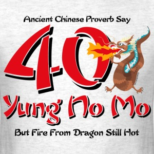 Yung No More 40th Birthday T-Shirt - Men's T-Shirt