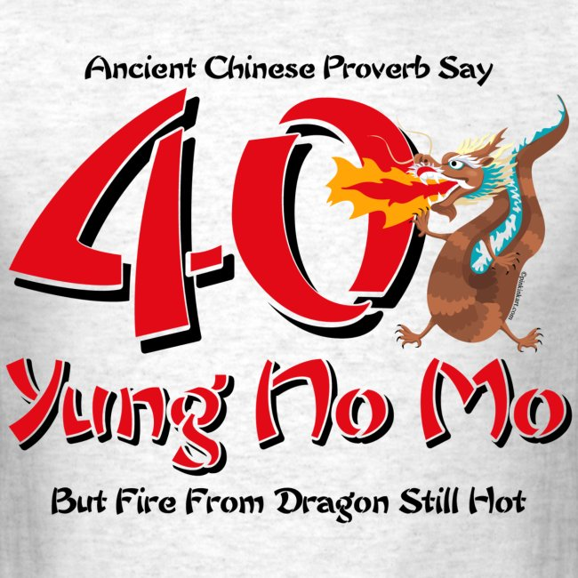 Yung No More 40th Birthday T Shirt