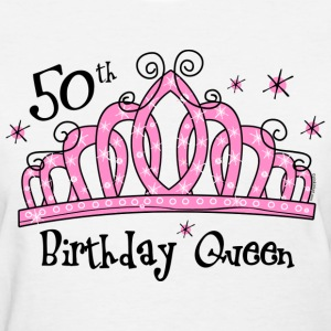 Tiara 50th Birthday Queen T-Shirt - Women's T-Shirt