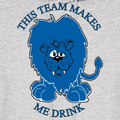 This Team Makes Me Drink Lions Football Apparel Hoodies
