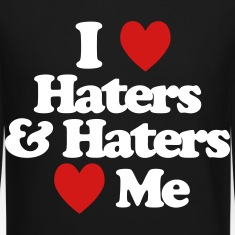 I Love Haters & Haters Love Me Long Sleeve Shirts