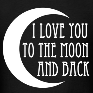 i_love_you_to_the_moon_and_back T-Shirts - Men's T-Shirt