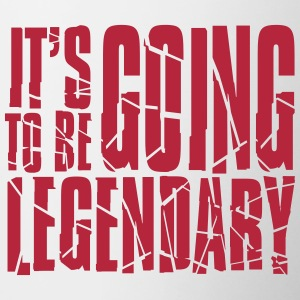 It's going to be legendary Bottles & Mugs - Contrast Coffee Mug