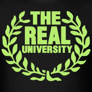 THE REAL UNIVERSITY T-Shirts - Men's T-Shirt