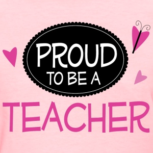 Proud Teacher Women's T-Shirts - Women's T-Shirt