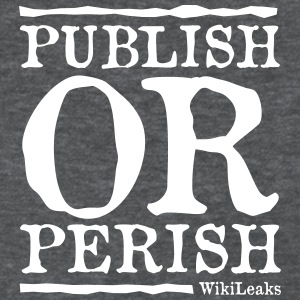 Publish or Perish - WikiLeaks T-Shirts - Women's T-Shirt