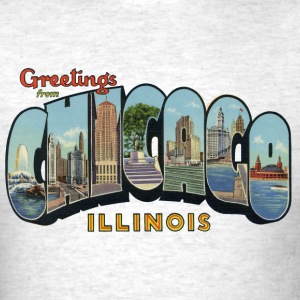 Greetings Chicago Illinois Apparel T-Shirts - Men's T-Shirt