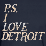 Design ~ P.S. I Love Detroit