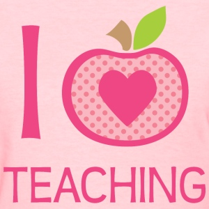 I Love Teaching Women's T-Shirts - Women's T-Shirt
