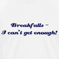 Design ~ Breakfalls!!!