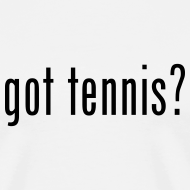 Design ~ Got Tennis (white)