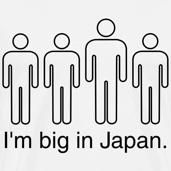 I'm Big in Japan