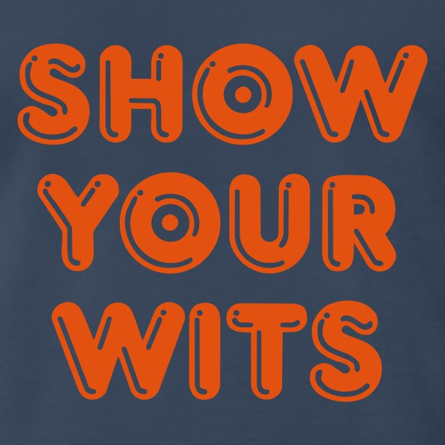 Show Your Wits