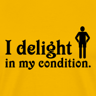 Design ~ I Delight in My Condition (yellow)