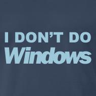 Design ~ I Don't Do Windows (navy)