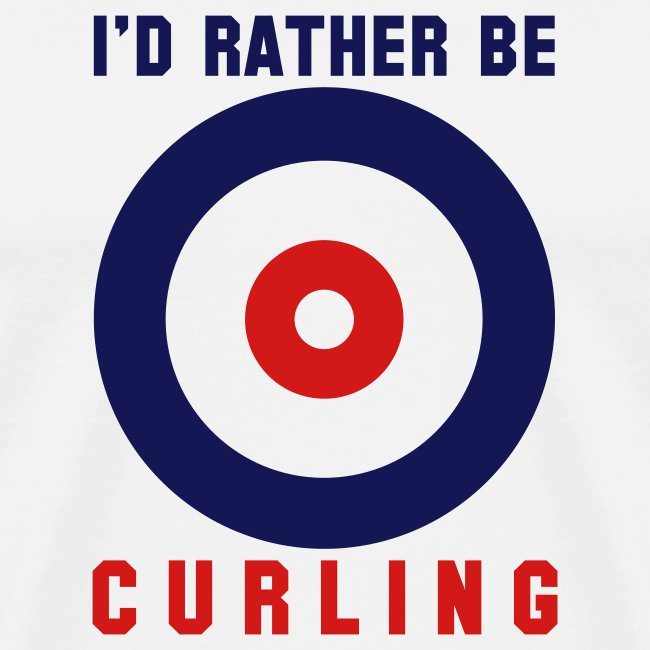 I'd Rather Be Curling (white)