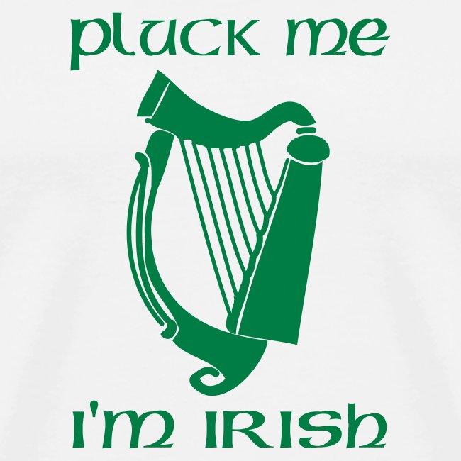 Pluck Me, I'm Irish (white)