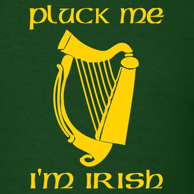 Pluck Me, I'm Irish (green)