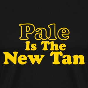 Black Pale is the New Tan Men - Men's Premium T-Shirt
