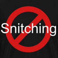 Design ~ No Snitching 3X