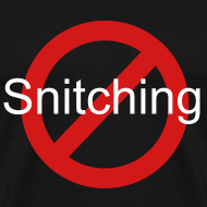 Design ~ No Snitching