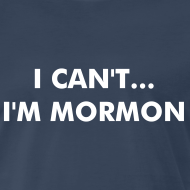 Design ~ I Can't... I'm Mormon