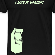 Design ~ I LIKE IT UPRIGHT (glow-in-the-dark print)
