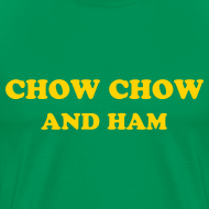 Design ~ CHOW CHOW AND HAM - IZATRINI.com