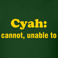 Design ~ CYAN: CANNOT, UNABLE TO - TRINI SLANG - IZATRINI.com