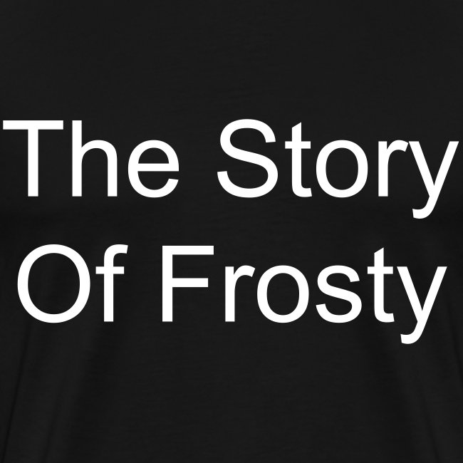 The Story Of Frosty