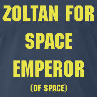 Design ~ Zoltan - Space Emperor