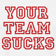 Design ~ Your Team Sucks!
