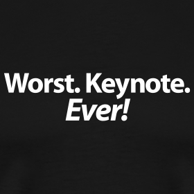 Design ~ Worst. Keynote. Ever! T-Shirt