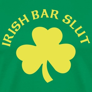 Irish Bar Slut - Men's Premium T-Shirt