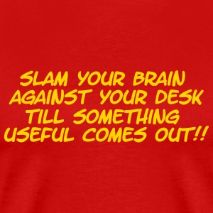 Slam Your Head - Men's Premium T-Shirt