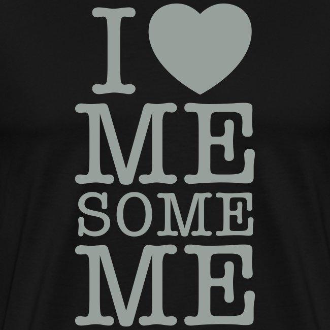 I Love Me Some Me