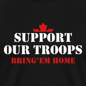 Black Support Our Troops Bring them home T-Shirts - Men's Premium T-Shirt